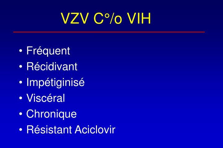 VZV C°/o VIH
