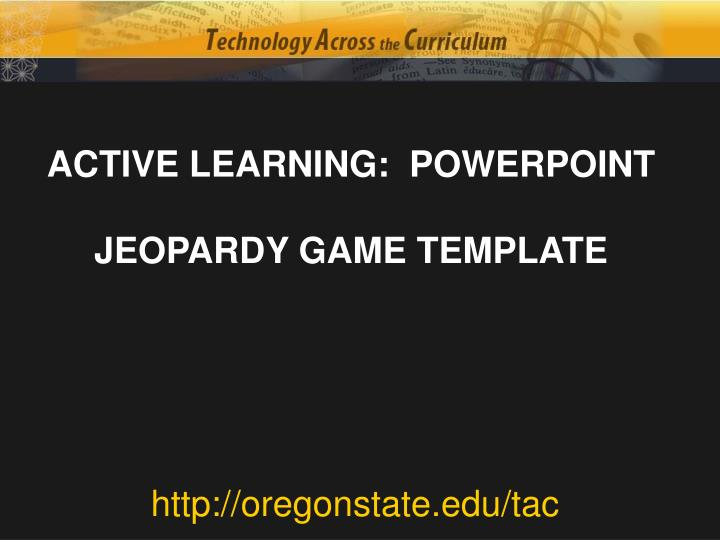 ACTIVE LEARNING:  POWERPOINT