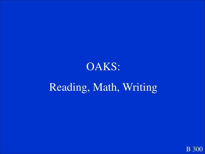 OAKS: