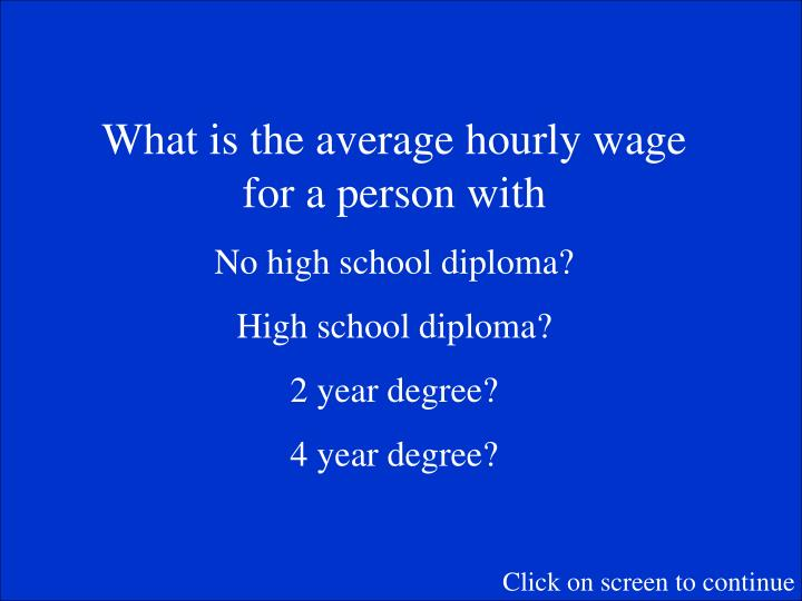 What is the average hourly wage for a person with