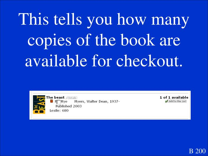 This tells you how many copies of the book are available for checkout.
