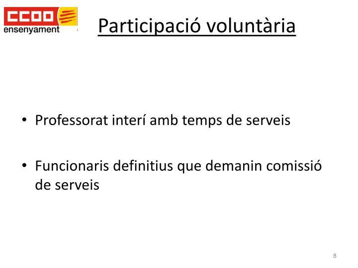 Participació voluntària