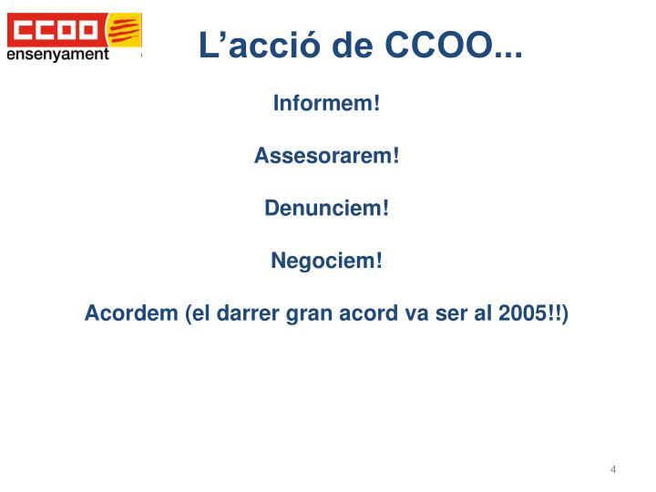 L'acció de CCOO...