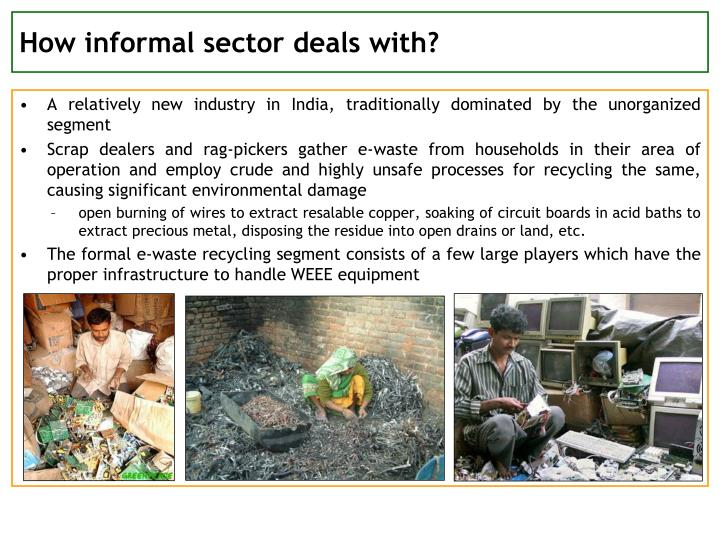 How informal sector deals with?