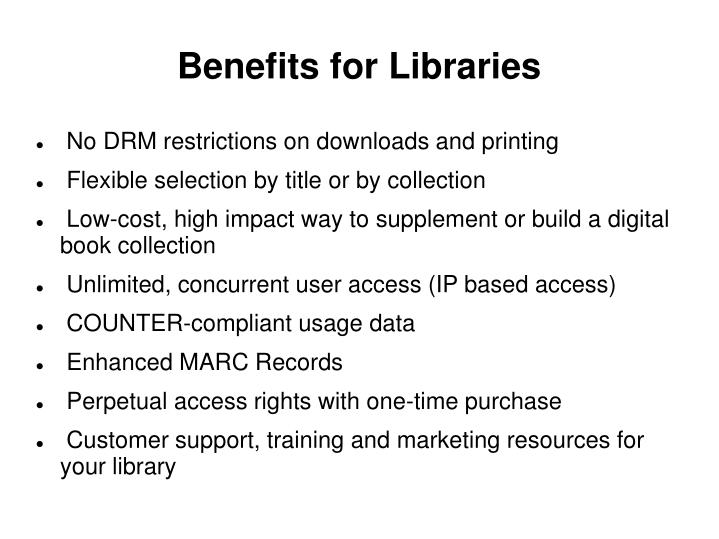 Benefits for Libraries