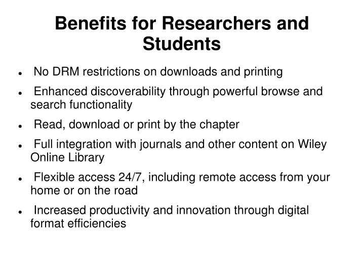 Benefits for Researchers and Students