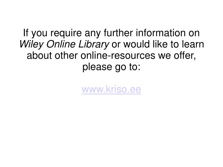 If you require any further information on