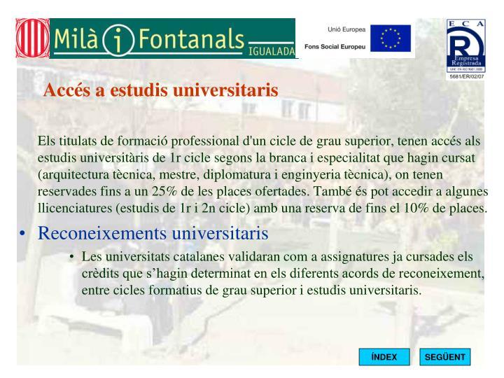 Accés a estudis universitaris