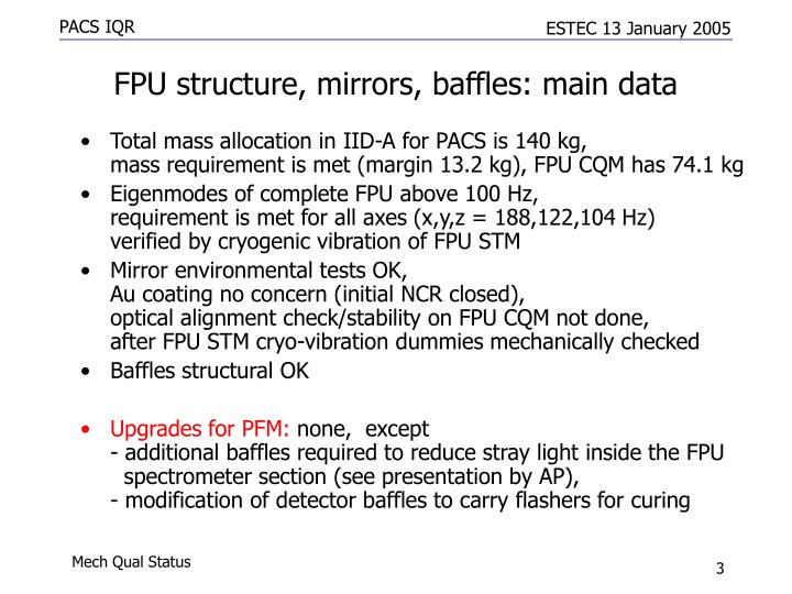 FPU structure, mirrors, baffles: main data