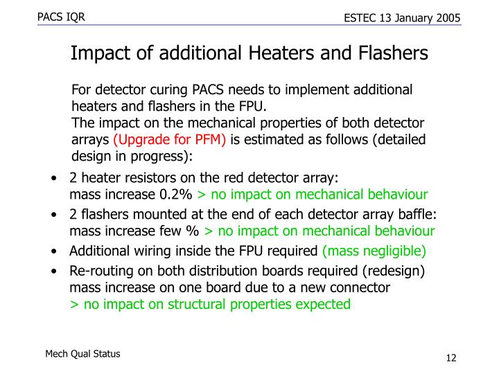 Impact of additional Heaters and Flashers