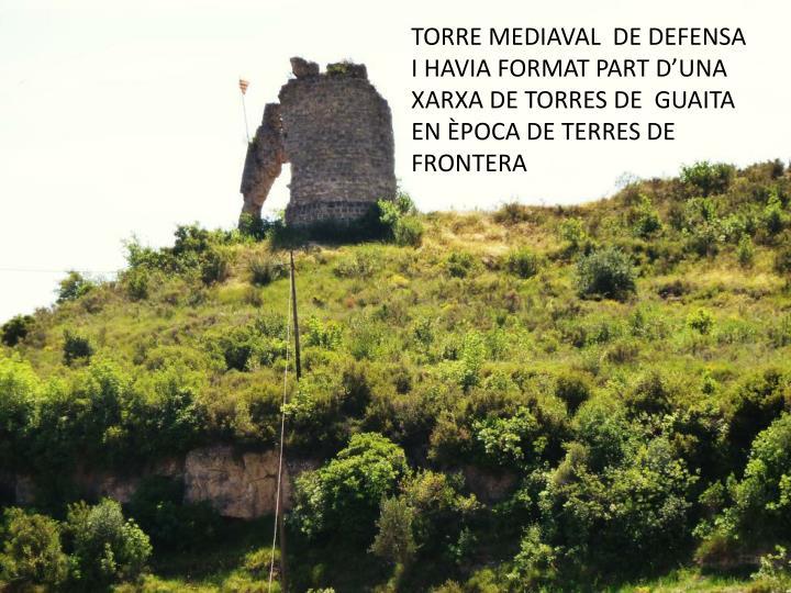 TORRE MEDIAVAL  DE DEFENSA