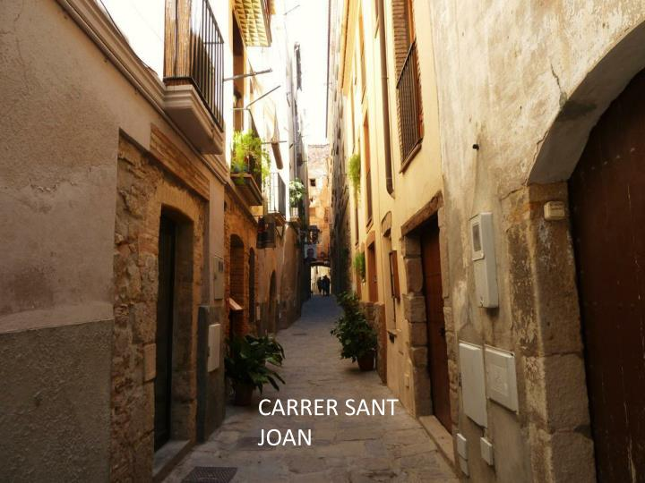 CARRER SANT JOAN