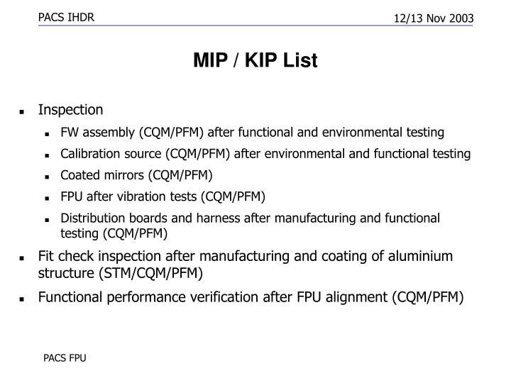 MIP / KIP List