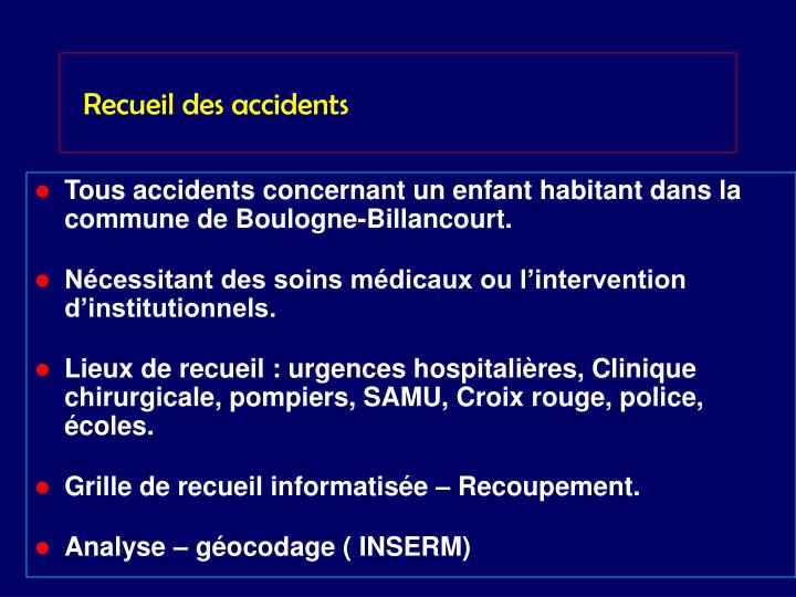 Recueil des accidents