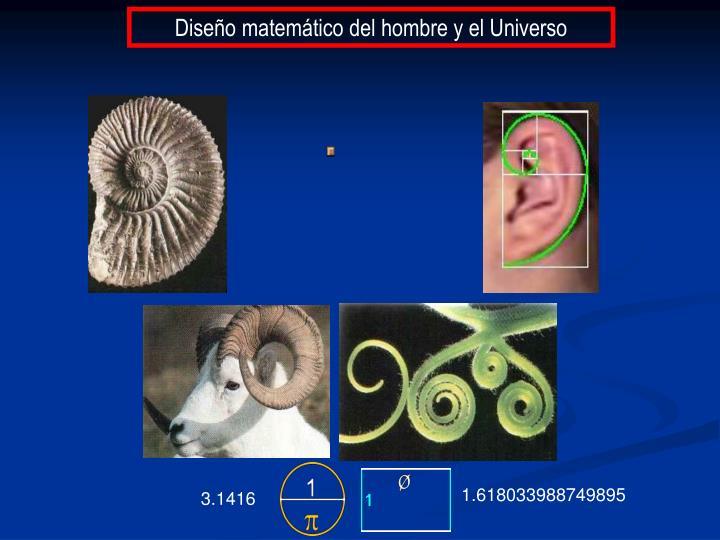 Diseño matemático del hombre y el Universo