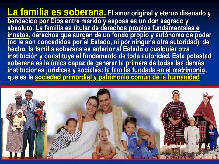 La familia es soberana