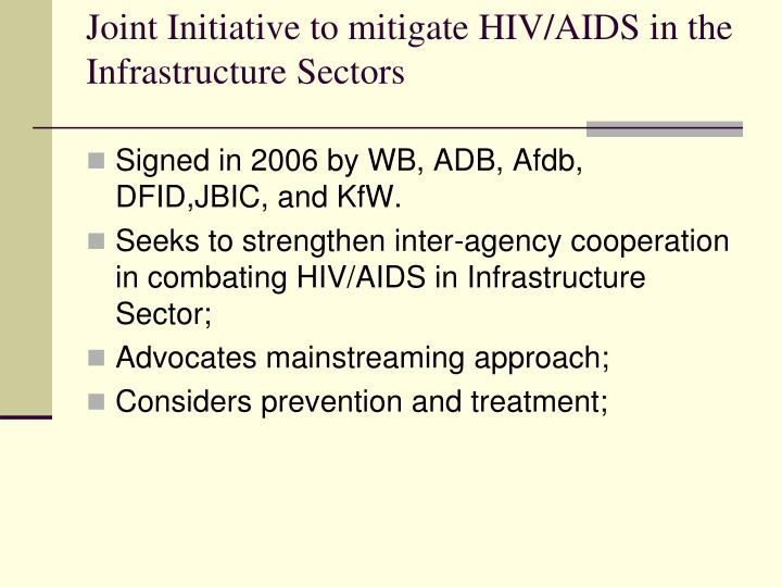 Joint Initiative to mitigate HIV/AIDS in the Infrastructure Sectors