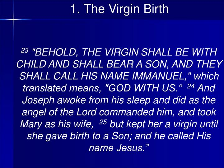 1. The Virgin Birth