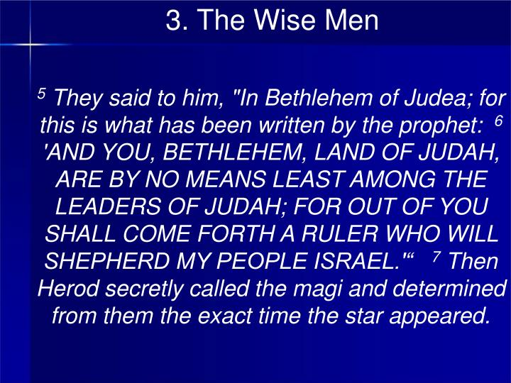 3. The Wise Men