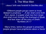 3 the wise men4