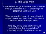 3 the wise men8