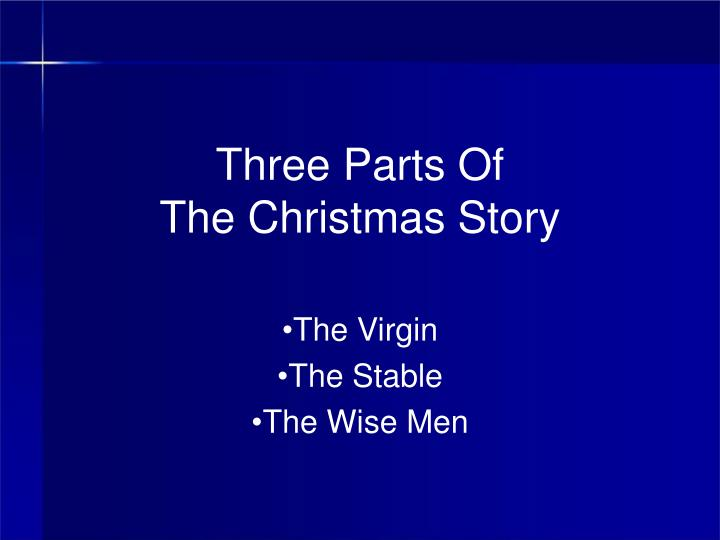 three parts of the christmas story