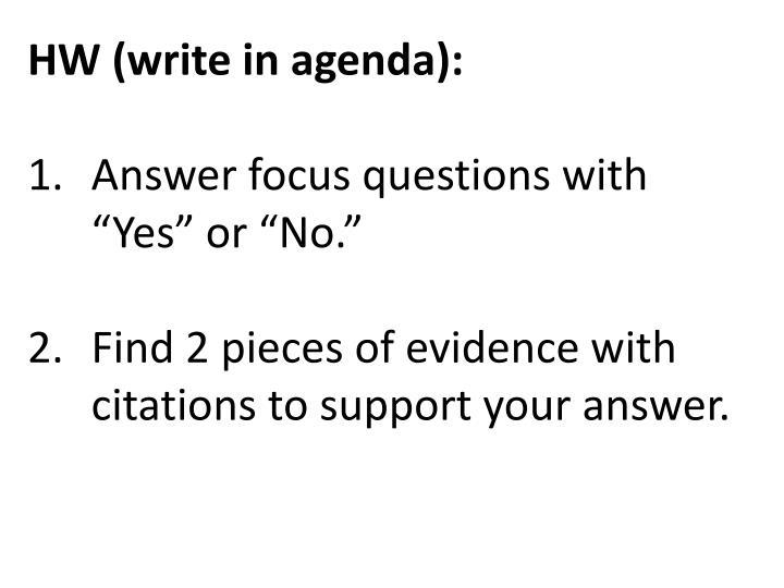 HW (write in agenda):