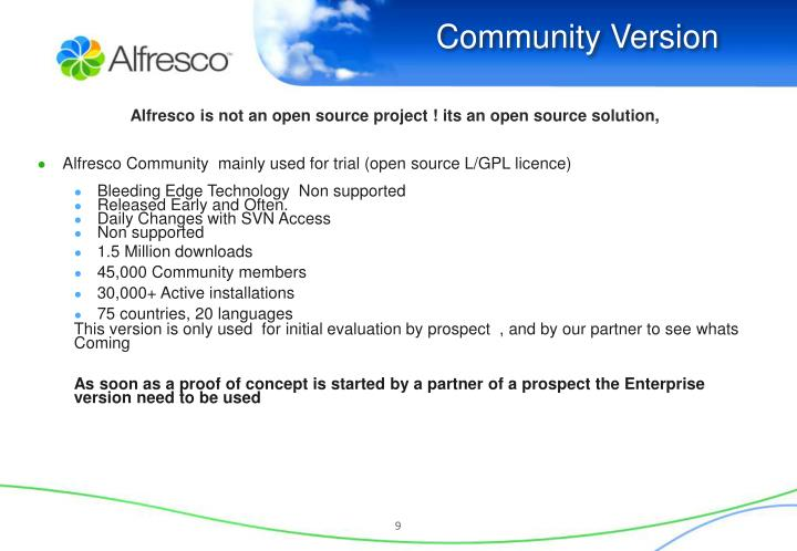 Alfresco is not an open source project ! its an open source solution,