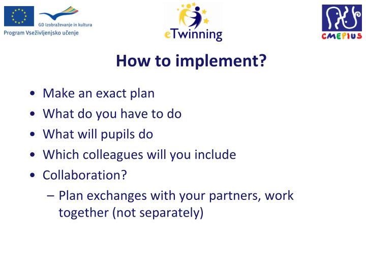 How to implement?