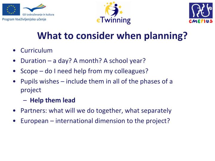 What to consider when planning