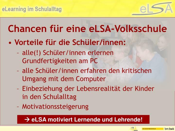 Chancen für eine eLSA-Volksschule