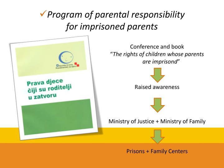 Program of parental responsibility