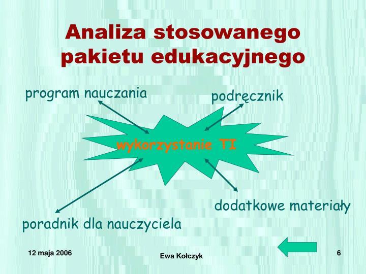 Analiza stosowanego pakietu edukacyjnego