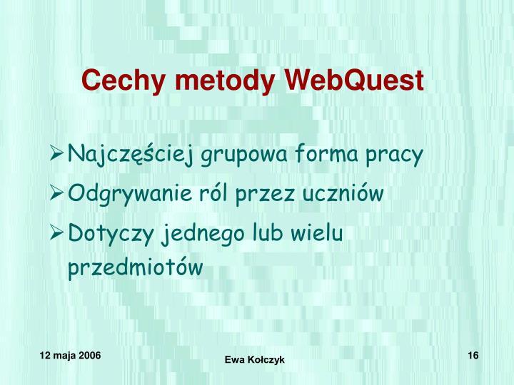 Cechy metody WebQuest