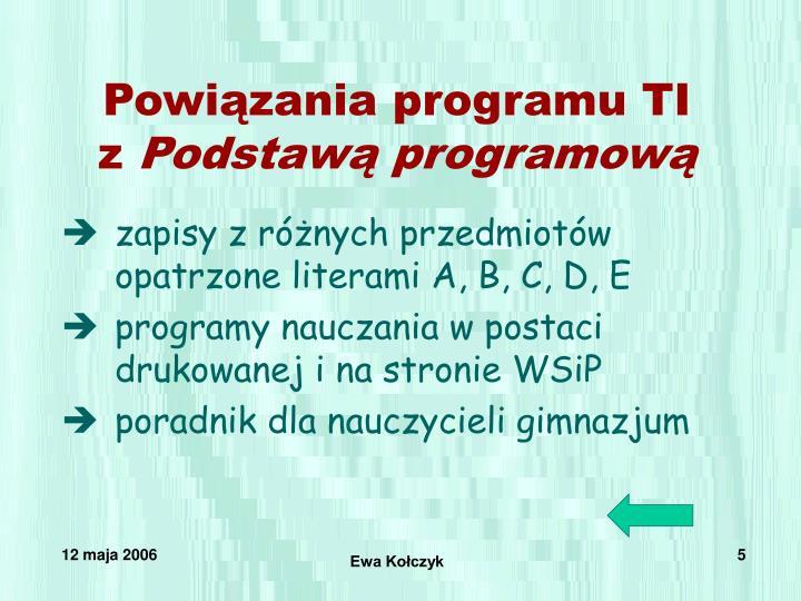 Powiązania programu TI