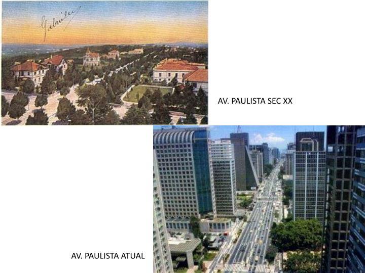 AV. PAULISTA SEC XX