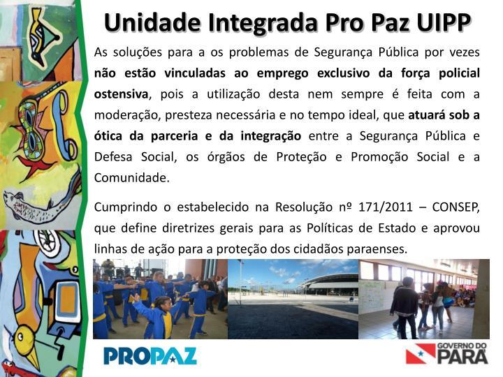 Unidade Integrada Pro Paz UIPP