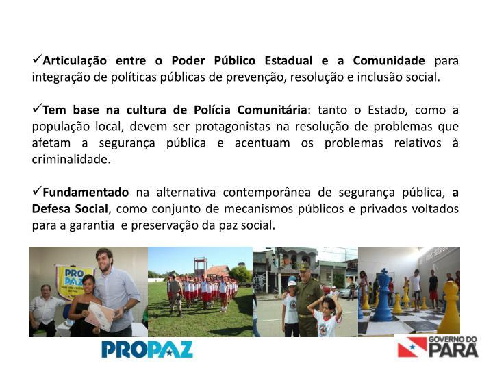 Articulação entre o Poder Público Estadual e a Comunidade