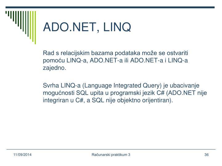 ADO.NET, LINQ