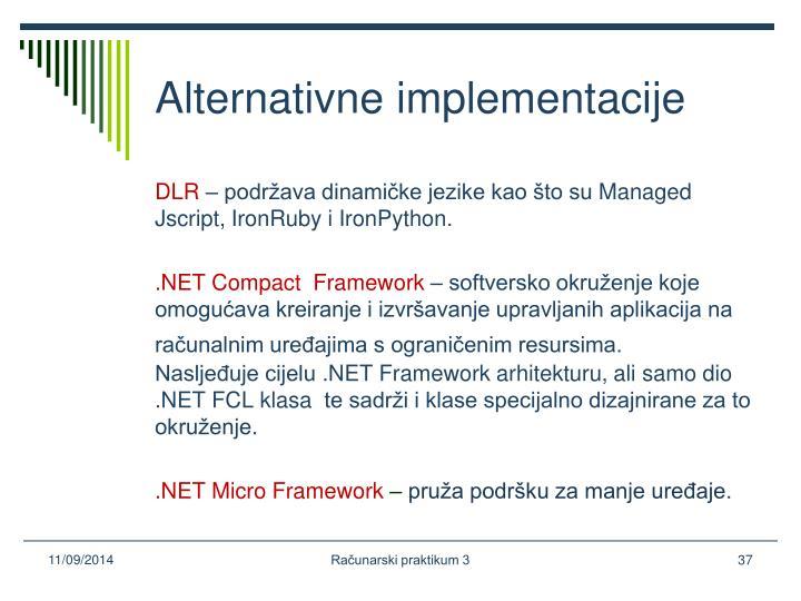 Alternativne implementacije