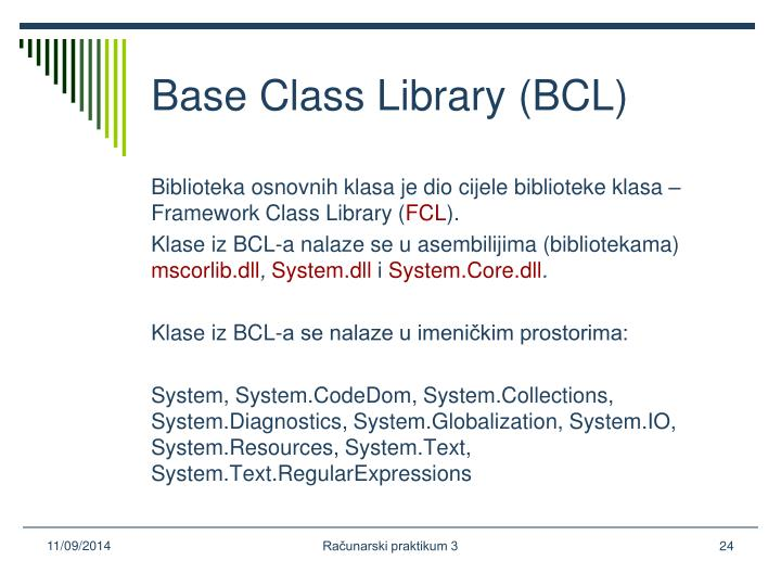 Base Class Library (BCL)