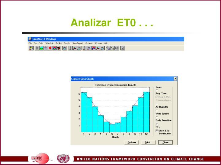 Analizar  ET0 . . .