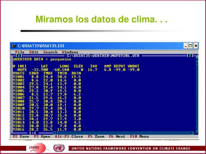 Miramos los datos de clima. . .