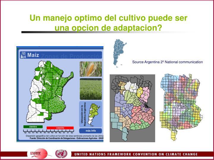 Un manejo optimo del cultivo puede ser una opcion de adaptacion?