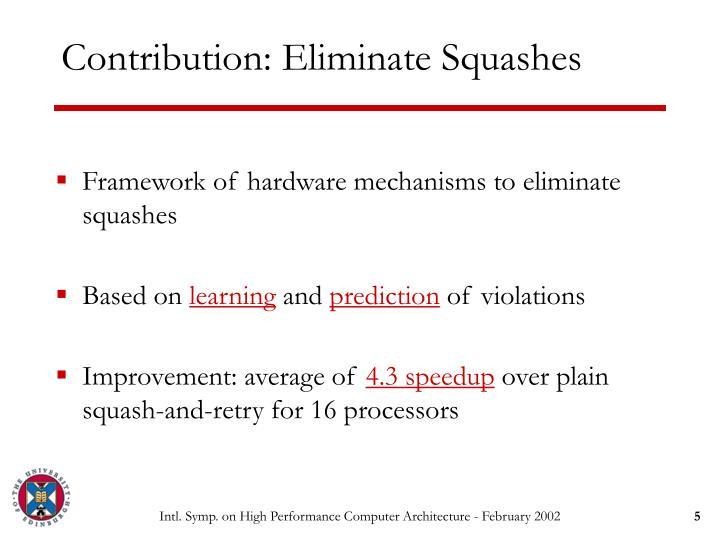 Contribution: Eliminate Squashes