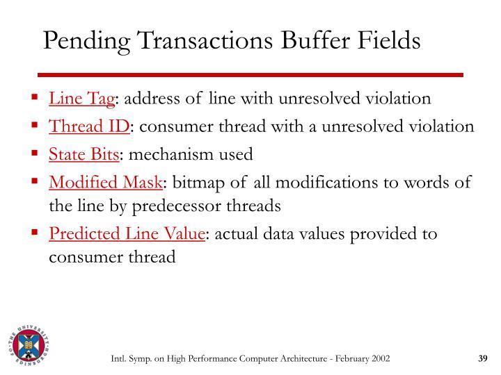Pending Transactions Buffer Fields