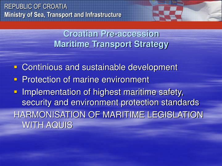 Croatian pre accession maritime transport strategy