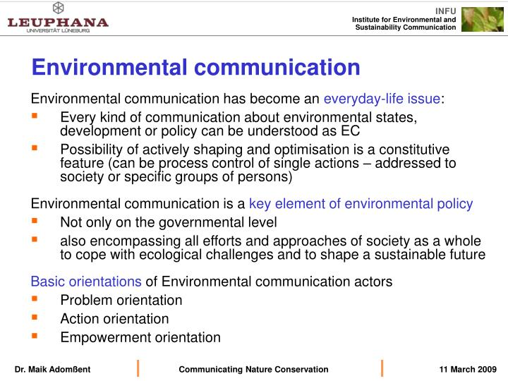 Environmental communication has become an