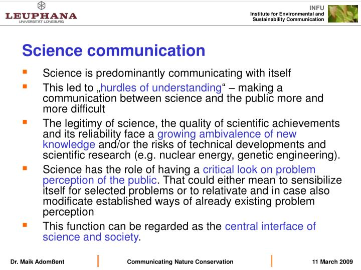 Science is predominantly communicating with itself
