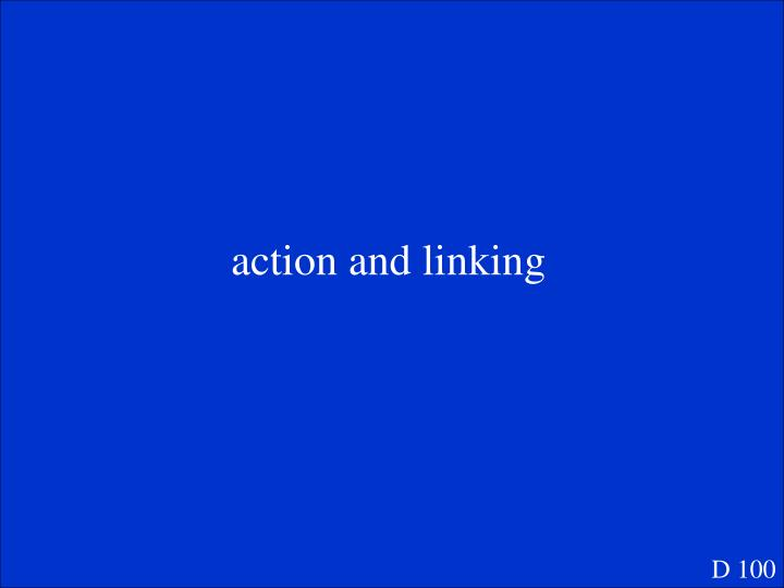 action and linking